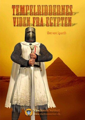 TEMPELRIDDERNES VIDEN FRA EGYPTEN - Ove ... - Visdomsnettet