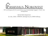 Passivhus Nordvest har til formål at - Energi PRINCIPS