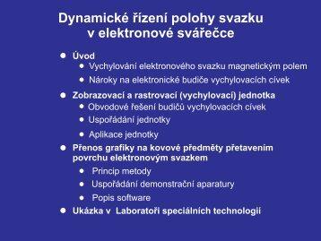 Dynamické řízení polohy svazku v elektronové svářečce