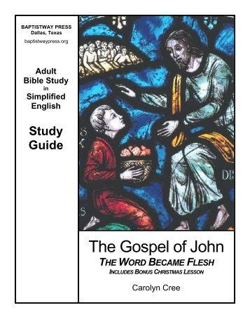 The Gospel of John - BaptistWay Press