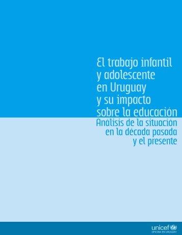 El trabajo infantil y adolescente en Uruguay y su impacto sobre la ...