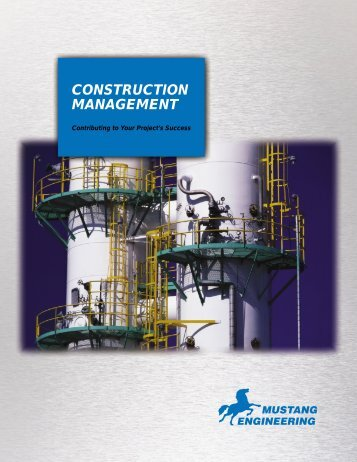 CONSTRUCTION MANAGEMENT - Mustang Engineering Inc.