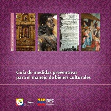 Guía de medidas preventivas para el manejo de bienes culturales
