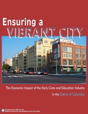 The Economic Impact of the Early Care and Education Industry in the