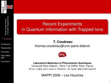 Recent Experiments in Quantum Information with Trapped Ions