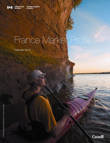 France Market Profile - Canadian Tourism Commission - Canada
