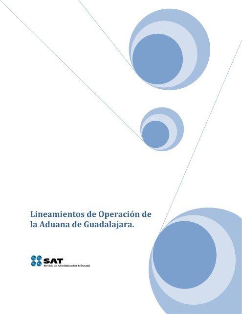 Lineamientos De Operaciã N De La Aduana De Guadalajara Aaag