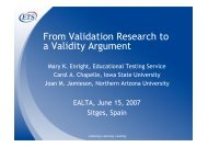 From Validation Research to a Validity Argument - ealta