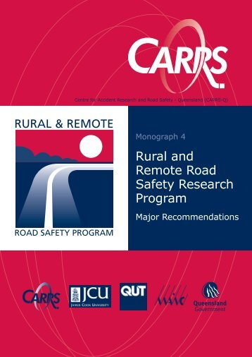 Rural and Remote Road Safety Research Program - Centre for ...