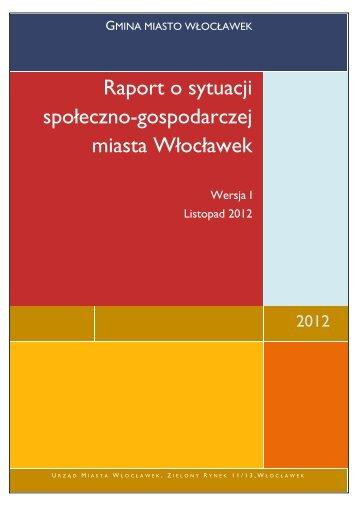 Raport o sytuacji społeczno - Urząd Miasta Włocławek