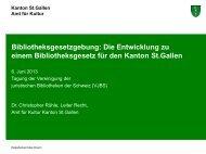Die Entwicklung zu einem Bibliotheksgesetz für den Kanton St.Gallen