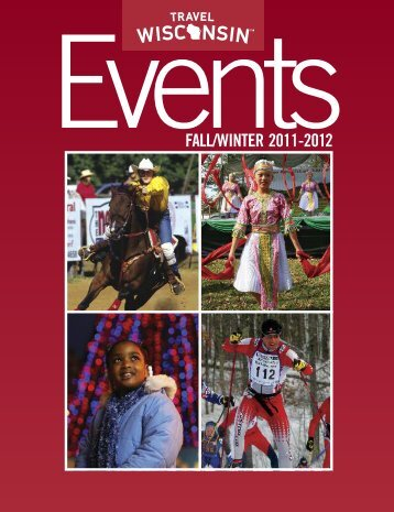 EventsFALL/WINTER 2011-2012 - Wisconsin Department of Tourism