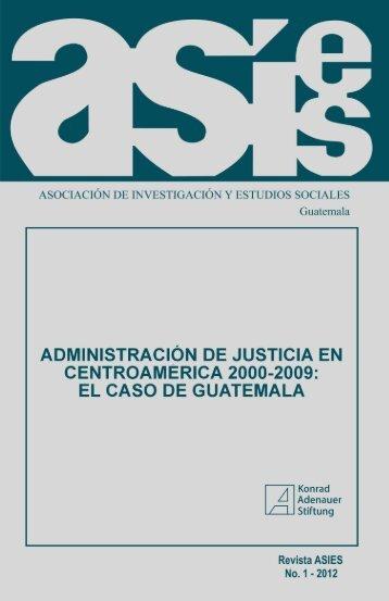 Administración de justicia en Centroamérica 2000-2009