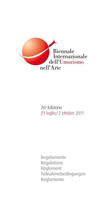 26a Edizione 21 luglio/2 ottobre 2011 Regolamento ... - Bbc
