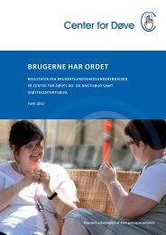 Download rapporten Brugerne har ordet som pdf - Center for døve