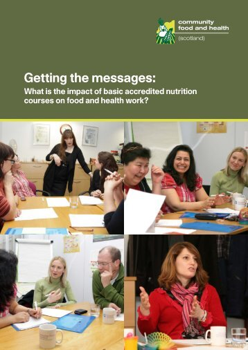 Getting the messages: - Community Food and Health