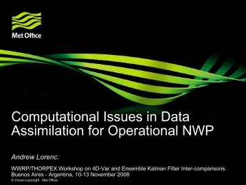 Computational issues in general. - Workshop on 4DVar and ...