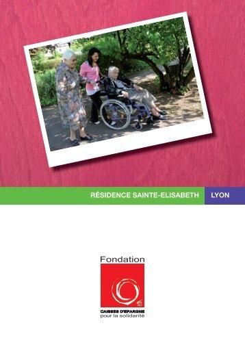 résidence sainte-elisabeth lyon - Fondation Caisses d'Epargne pour ...
