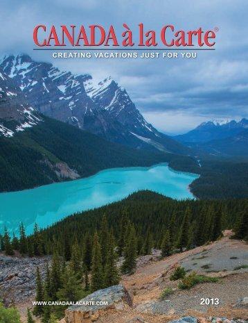 977-6500 or visit www.canadaalacarte.com. - CANADA à la Carte