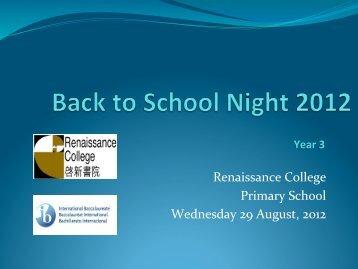 Year 3 Back to School Night 2012 Presentation - Renaissance College