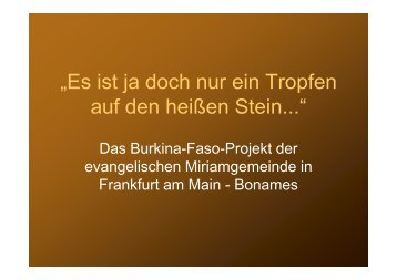 Detailinformationen zu unserem Projekt in Burkina Faso gibt es hier