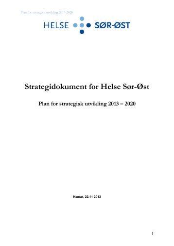 Plan for strategisk utvikling 2013-2020 - Helse Sør-Øst
