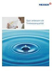 Gase verbessern die Trinkwasserqualität - Messer Industriegase ...