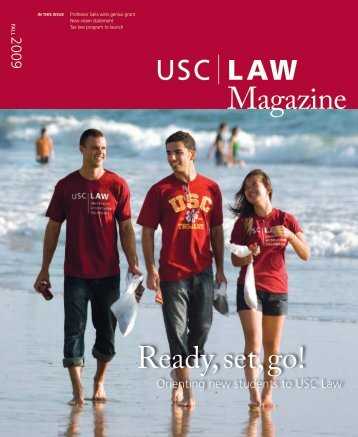 Ready, set, go! - USC Gould School of Law - University of Southern ...