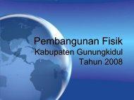 Pembangunan Fisik Tahun 2008 - Gunungkidul