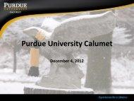 Purdue Calumet - Presidents Forum 12/12/12 - Purdue University Calumet