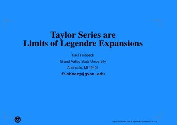 Taylor Series are Limits of Legendre Expansions - Gvsu - Grand ...