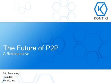 The Future of P2P A retrospective - DCIA