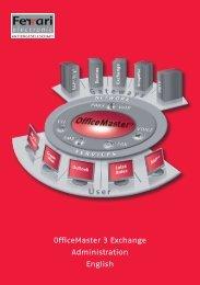 OfficeMaster 3 Exchange Administration English - Ferrari electronic AG