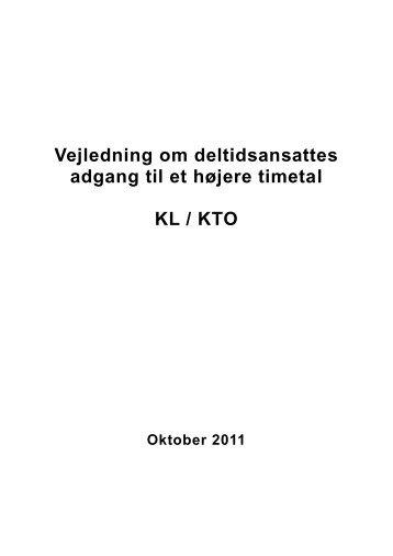 Vejledning om deltidsansattes adgang til et højere timetal - KTO