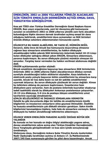 EMEKLİNİN, 2002 ve 2006 YILLARINA YÖNELİK ALACAKLARI İÇİN ...