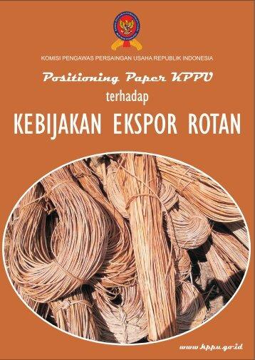 Positioning paper KPPU dalam Kebijakan Rotan
