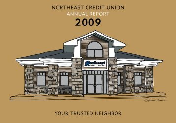 2009 NECU Annual Report - Northeast Credit Union