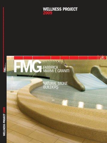 WELLNESS PROJECT 2009 - FMG Fabbrica Marmi e Graniti