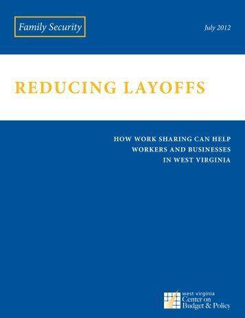 REDUCING LAYOFFS - West Virginia Center on Budget & Policy