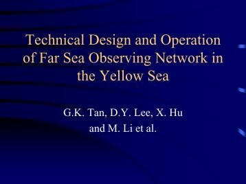 Technical Design and Operation of the Yellow Sea ... - PICES