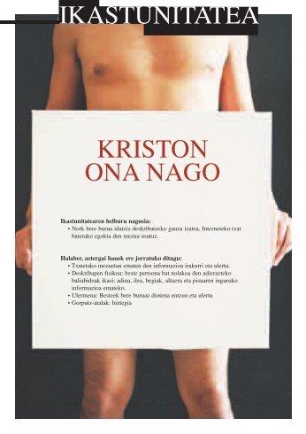 KRISTON ONA NAGO - Hobekuntza