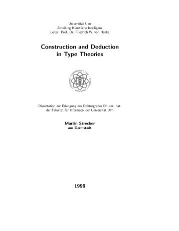 Construction and Deduction in Type Theories - IRIT