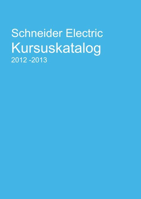 Download kursuskatalog 2012-2013 (pdf; 462KB) - Schneider Electric
