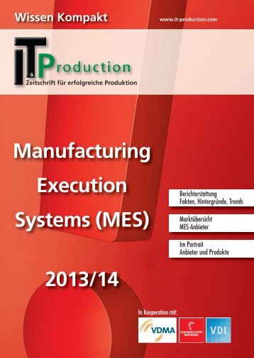 Manufacturing Execution Systems (MES) 2013/14 - IT&Production