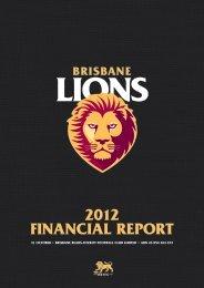 2012 FINANCIAL REPORT - Brisbane Lions