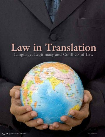 Law In Translation: Language, Legitimacy and Conflicts of ... - Lawyers