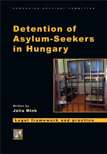 Detention of Asylum-Seekers in Hungary