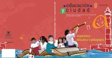 Revista Educación y Ciudad - Edición número 11 - IDEP