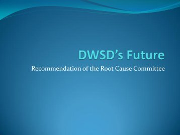 DWSD's Future - Presentation to the Board of Water Commissioners.