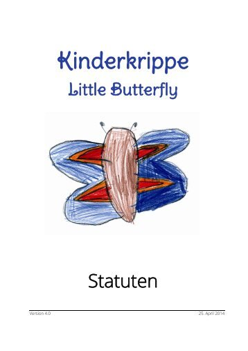 Statuten der Kinderkrippe Little Butterfly
